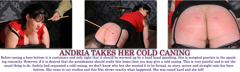 Andria takes a cold caning